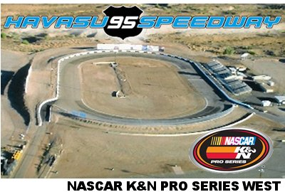 1st stop at Havasu 95 Speedway in Arizona for the NASCAR West Series